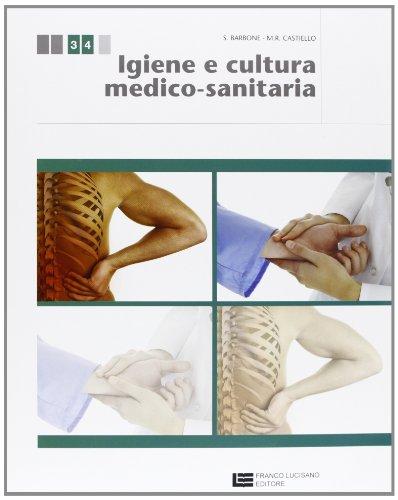 Igiene e cultura medico-sanitaria. Per le Scuole superiori. Con espansione online