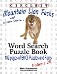 If a Mountain Lion and a Leopard have a cub, what is it called? Find out on page 36! Most cats don't like to swim, but do Lynx? Find out on page 56! Wolverine's resemble what other animal? Find out on page 66! Are you more likely to see a Badger duri...