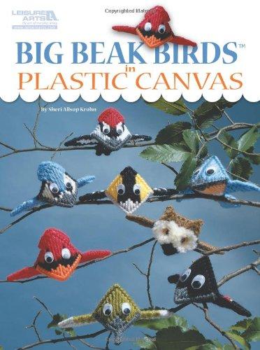 Big Beak Birds in Plastic Canvas (Leisure Arts #5853)
