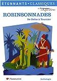 Robinsonnades - De Defoe à Tournier
