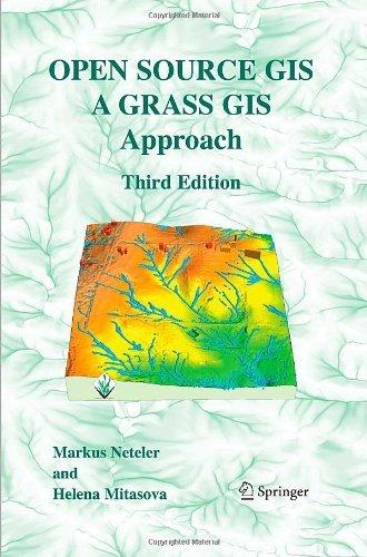 Open Source GIS: A GRASS GIS Approach (English Edition) por Markus Neteler