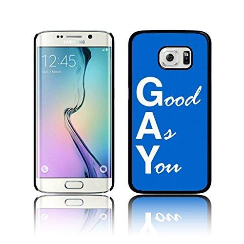 'Good As You Gay' Funky Quirky Schutzhülle für Samsung GALAXY S6 EDGE Superdünnes (kaum sichtbares) (b) Schwarz Lesbische Filme