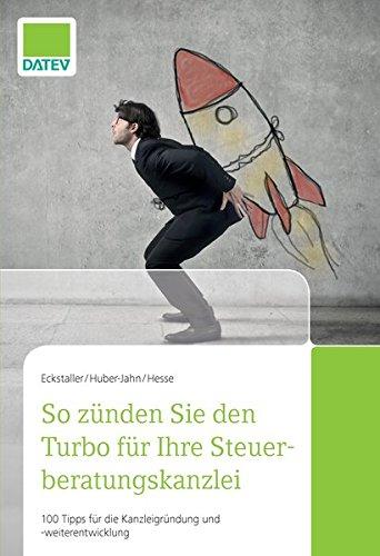 So zünden Sie den Turbo für Ihre Steuerberatungskanzlei