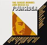 Songtexte von Sérgio Mendes & Brasil '66 - Foursider