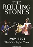 Rolling Stones - 1969-1974: The Mick Taylor Years [Limited Collector's Edition]