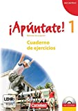 ¡Apúntate! - Ausgabe 2008: Band 1 - Cuaderno de ejercicios inkl. CD-Extra: CD-ROM und CD auf einem Datenträger