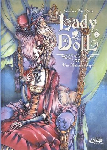 Lady Doll T02 Une maison de poupée par