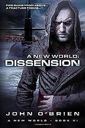 A New World: Dissension: Volume 6 by John O'Brien (2013-01-12)