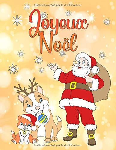 Joyeux Noël: Un livre de coloriage pour Noël pour garçons et filles à partir de 4 ans par Livre de Noël Pour la coloration