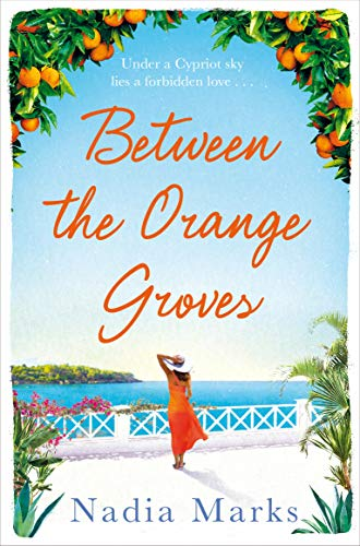 Between the Orange Groves: Sun, Sand and Secrets in this Gorgeous Beach Read (English Edition)