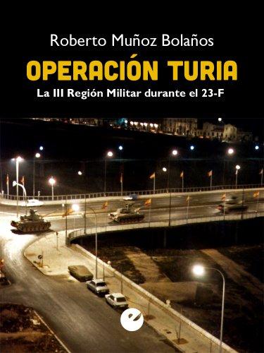 Operación Turia: La III Región Militar durante el 23-F