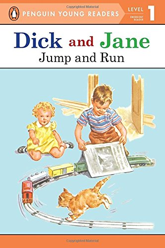 Dick and Jane Jump and Run (Penguin Young Reader Level 1) (Penguin Young Readers. Level 1)