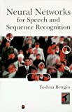 Artificial Neural Networks and Their Application to Sequence Recognition by Yoshua Benglo (1995-10-02)