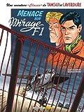 Une aventure 'Classic' de Tanguy et Laverdure, Tome 1 : Menace sur mirage F1