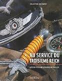Au service du troisième Reich - Les coiffes militaires et civiles, collection Eric Rayot