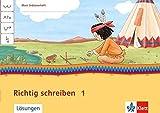 Mein Indianerheft / Richtig schreiben: Klasse 1