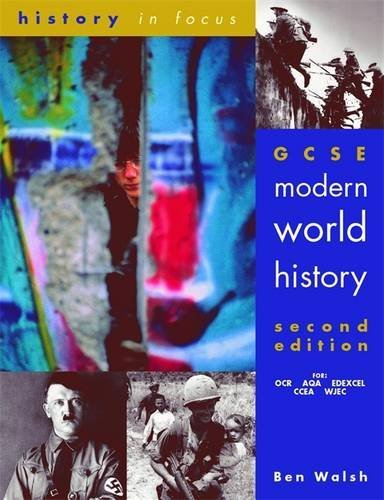 GCSE Modern World History 2nd Edn Student's Book (History In Focus) by Ben Walsh (2001-05-23)