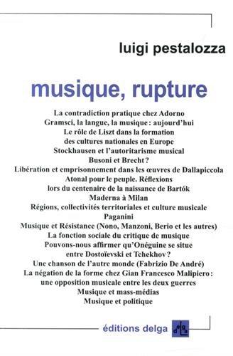 Musique, rupture