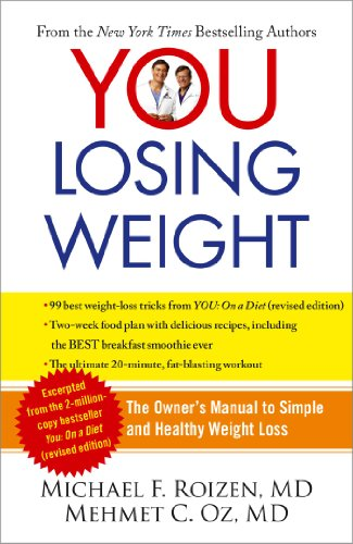 YOU: Losing Weight: The Owner's Manual to Simple and Healthy Weight Loss (English Edition)