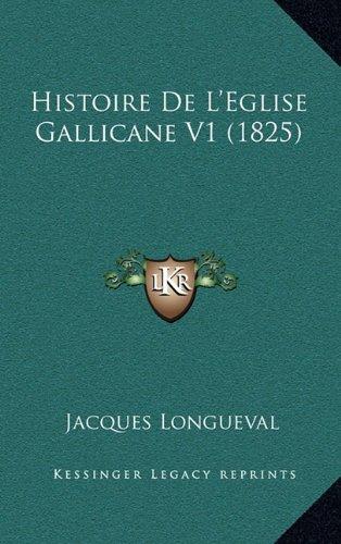 Histoire de L'Eglise Gallicane V1 (1825)