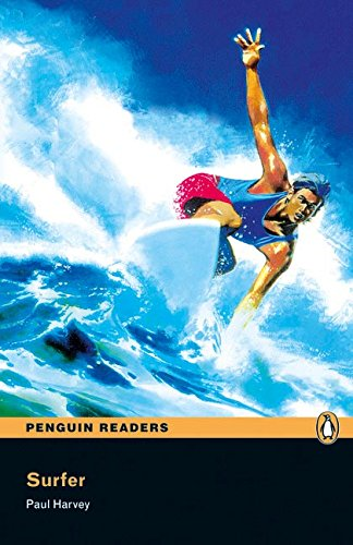 Penguin Readers 1: Surfer! Book & CD Pack: Level 1 (Pearson English Graded Readers) - 9781405878210