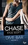 Dive bar, tome 3 : Chase par Scott