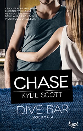 Chase: Dive Bar - Volume 3 par Kylie Scott
