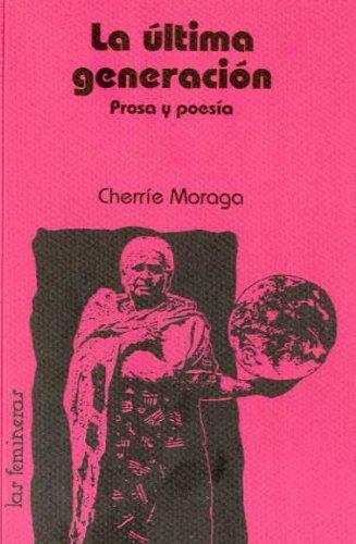 Ultima generacion, la - prosa y poesia (Femineras)