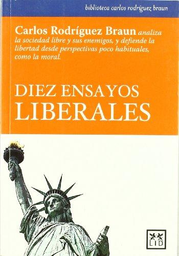 Diez ensayos liberales (Acción Empresarial)