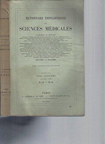Dictionnaire Encyclopédique des Sciences Médicales (avec figures dans le texte) -2ème série / Tome 4 [MAM-MAR] par A. Dechambre