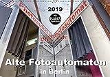Alte Fotoautomaten in Berlin (Wandkalender 2019 DIN A2 quer): Der Planer