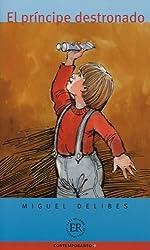 Easy Readers - Spanish: El Principe Destronado by Delibes