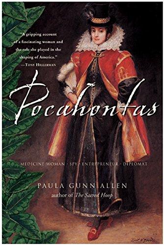 Pocahontas: Medicine Woman, Spy, Entrepreneur, Diplomat por Paula Gunn Allen