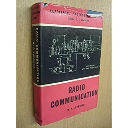Radio Communication by W F Lovering