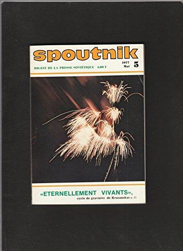 revue SPOUTNIK digest de la presse soviétique [No 5 de mai 1977] Eternellement vivants, cycle de gravures de Krasauskas par Collectif