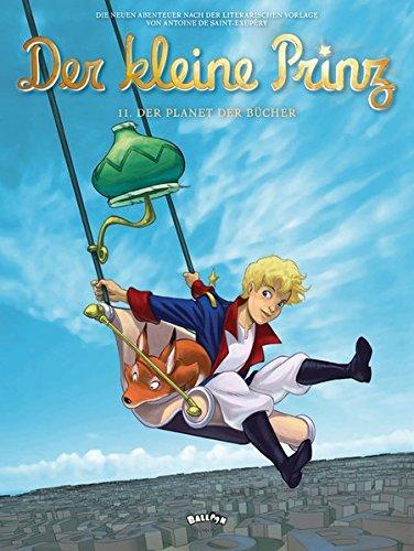 Der kleine Prinz 11: Der Planet der Bücher (Comic)