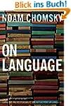 On Language: Chomsky's Classic Works...