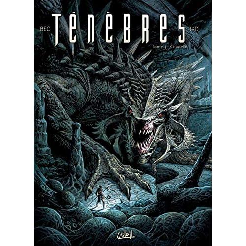 Ténèbres T03: Citadelles