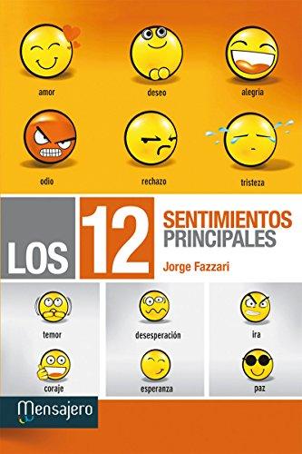 LOS DOCE SENTIMIENTOS PRINCIPALES (Educación y aprendizaje) por JORGE FAZZARI