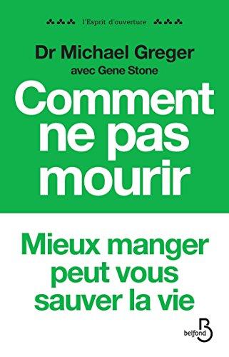 Comment ne pas mourir (ESPRIT OUVERT) (French Edition)