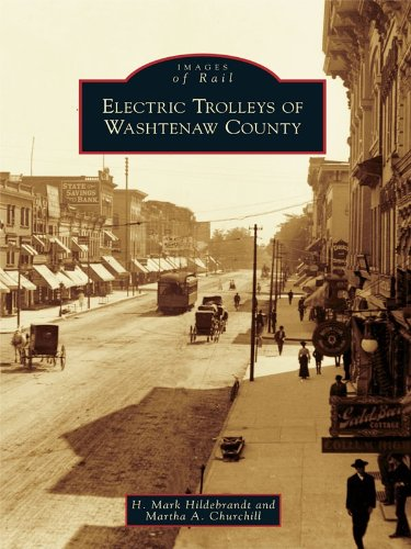 Michigan Trolley (Electric Trolleys of Washtenaw County (Images of Rail) (English Edition))