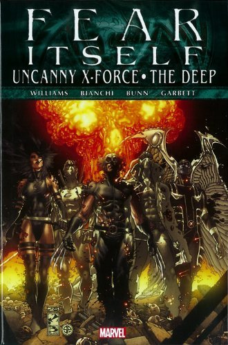 Fear Itself: Uncanny X-Force/The Deep by Rob Williams (2012-05-02)