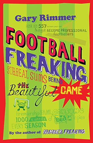 Football Freaking: Surreal Sums Behind the Beautiful Game por Gary Rimmer