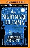 The Nightmare Dilemma (Arkwell Academy) by Mindee Arnett (2016-01-05)