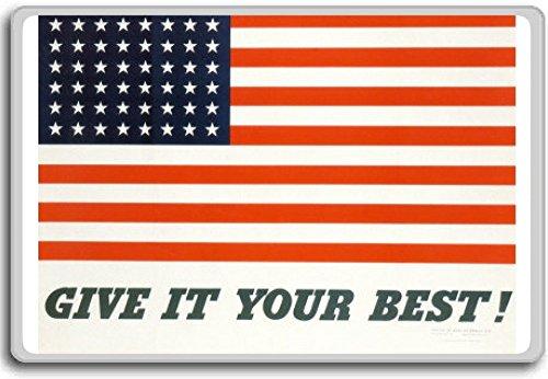 Give It Your Best, American Flag - motivational inspirational quotes fridge magnet - Calamita da frigo
