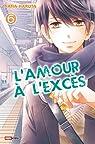 L'amour à l'excès, tome 6 par Haruta