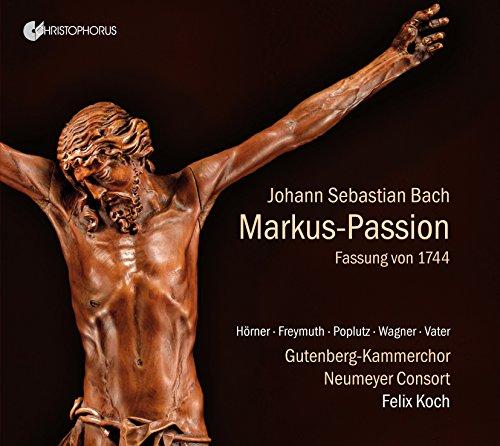 Bach: Markus Passion BWV 247, Fassung von 1744