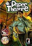 Paper Theatre 05