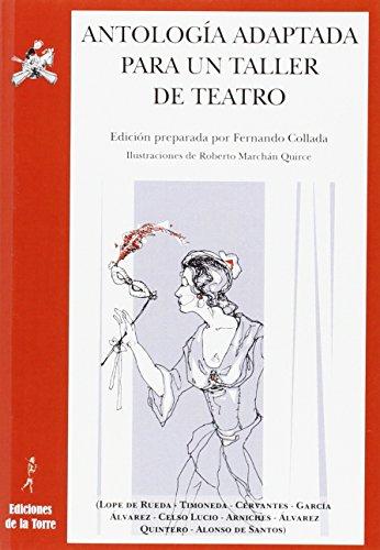 Antología adaptada para un taller de teatro (Biblioteca Alba y Mayo, Teatro)