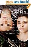 Becoming Nicole: The Extraordinary Tr...